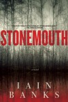 Stonemouth: A Novel - Iain Banks