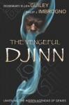 The Vengeful Djinn - Rosemary Ellen Guiley, Philip J. Imbrogno