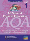 As Sport And Physical Education Aqa: Physiological And Psychological Factors Which Improve Performance: Module 1 (Student Unit Guides) - Sue Young