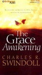Grace Awakening, The - Charles R. Swindoll