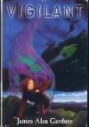 Vigilant (Expendables, #2) - James Alan Gardner