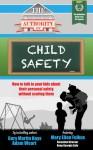 The Authority On Child Safety - Gary Martin Hays, Adam Weart, Mary Ellen Fulkus