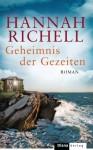 Geheimnis der Gezeiten: Roman (German Edition) - Hannah Richell, Christiane Burkhardt