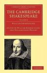 The Cambridge Shakespeare: Volume 8 - William Aldis Wright, William George Clark, William Shakespeare