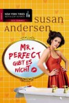 Mr. Perfect gibt es nicht (German Edition) - Susan Andersen, Katja Henkel