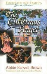 Christmas Angel, The - Abbie Farwell Brown