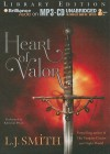 Heart of Valor - L.J. Smith, Khristine Hvam