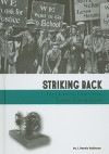 Striking Back: The Fight to End Child Labor Exploitation (Taking a Stand) - J. Dennis Robinson, Tuesday Mourning