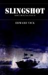 Slingshot - Edward Vick