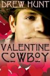 Valentine Cowboy - Drew Hunt