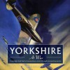 Yorkshire at War: A Nostalgic Look Back at Momentous Events Through Personal Memories - Ron Freethy