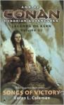 Age of Conan: Songs of Victory: Legends of Kern, Volume III - Loren L. Coleman