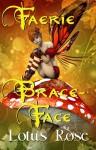 Faerie Brace-Face - Lotus Rose