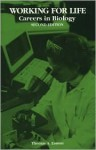 Working For Life: Careers In Biology - Thomas A. Easton