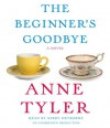 The Beginner's Goodbye (Audio) - Anne Tyler, Kirby Heyborne