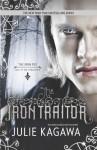 The Iron Traitor (The Iron Fey) - Julie Kagawa
