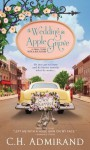 A Wedding in Apple Grove - C.H. Admirand