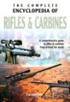 Complete Encyclopedia of Rifles and Carbines - Book Sales Inc.