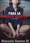 Para sa Broken Hearted - Marcelo Santos III