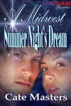 A Midwest Summer Night's Dream - Cate Masters