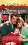 A Man Worth Loving - Kimberly Van Meter