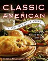 Classic American Food Without Fuss: Over 100 Favorite Recipes Made Easy - Frances McCullough
