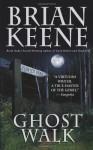 Ghost Walk - Brian Keene