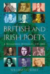 British and Irish Poets: A Biographical Dictionary, 449-2006 - William Stewart, Steven Barfield