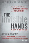 The Invisible Hands: Top Hedge Fund Traders on Bubbles, Crashes, and Real Money - Steven Drobny, Nouriel Roubini, Jared Diamond