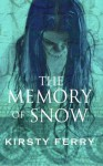 The memory of snow - Kirsty Ferry