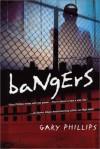 Bangers - Gary Phillips