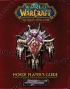 Horde Player's Guide (Warcraft RPG. Book 11) - Scott Bennie, Bob Fitch, Richard Farrese