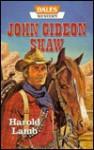 John Gideon Shaw - Harold Lamb