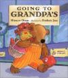 Going to Grandpa's - Hiawyn Oram, Frederic Joos