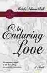An Enduring Love - Michele Ashman Bell