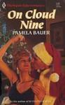 On Cloud Nine - Pamela Bauer