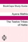 Study Guide: The Twelve Tribes of Hattie - BookCaps