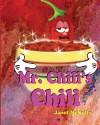 Mr. Chili's Chili - Janet McNulty