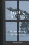 Ultima notte a Twisted River - John Irving, Stefano Bortolussi