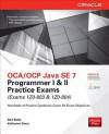 Oca/Ocp Java Se 7 Programmer I & II Practice Exams (Exams 1z0-803 & 1z0-804) - Bert Bates, Kathy Sierra