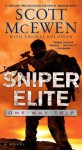 Sniper Elite: One-Way Trip: A Novel - Scott McEwen, Thomas Koloniar