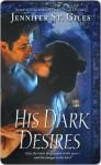 His Dark Desires (Trevelyan #2) - Jennifer St. Giles