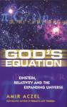 God's Equation - Amir D. Aczel