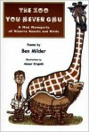 The Zoo You Never Gnu: A Mad Menagerie of Bizarre Beasts and Birds: Poems - Benjamin Milder