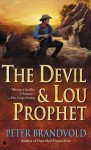 The Devil and Lou Prophet - Peter Brandvold