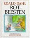 Rotbeesten - Roald Dahl