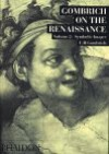 Symbolic Images: Studies in the Art of the Renaissance - vol. II - Ernst Hans Josef Gombrich
