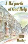 A Ha'porth of God Help - Bill Bailey