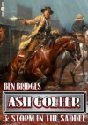 Storm in the Saddle (An Ash Colter Western) - Ben Bridges