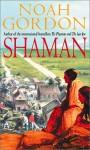 Shaman - Noah Gordon